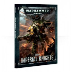 CODEX: IMPERIAL KNIGHTS (FRANCAIS)