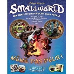 Smallworld - Même pas Peur!